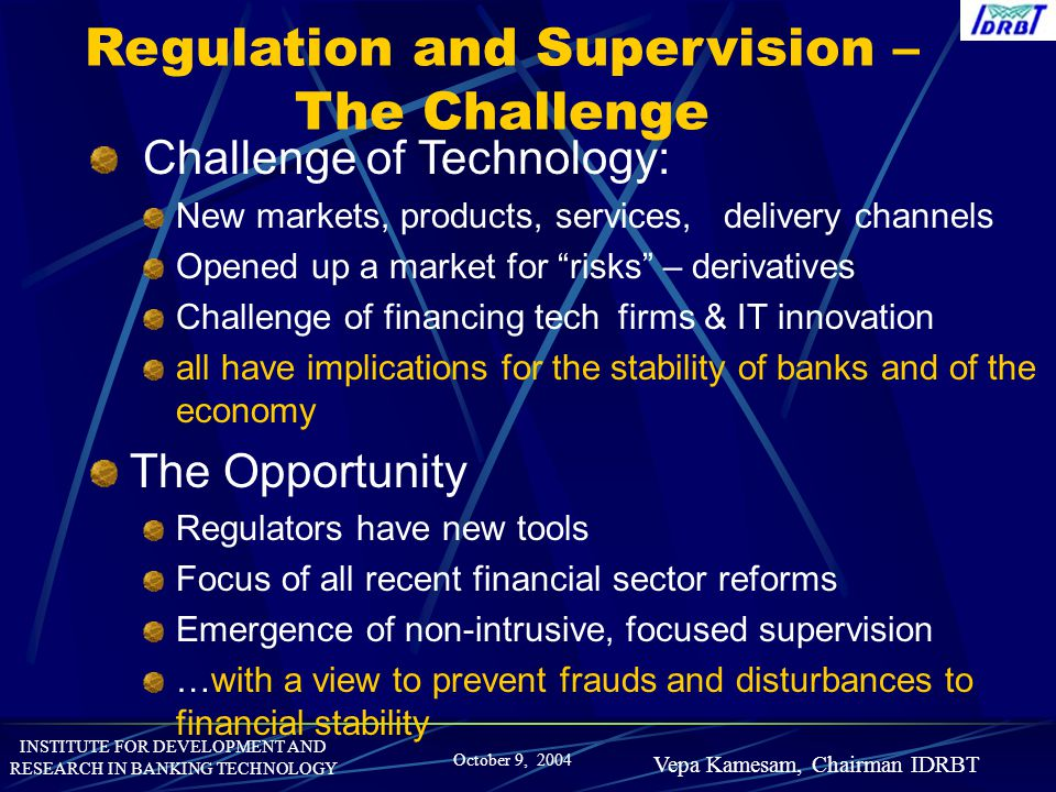 Regulation and Supervision – The Challenge