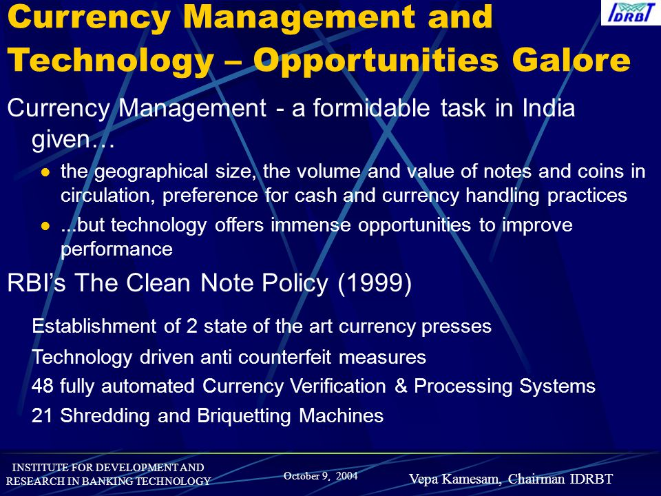 Currency Management and Technology – Opportunities Galore