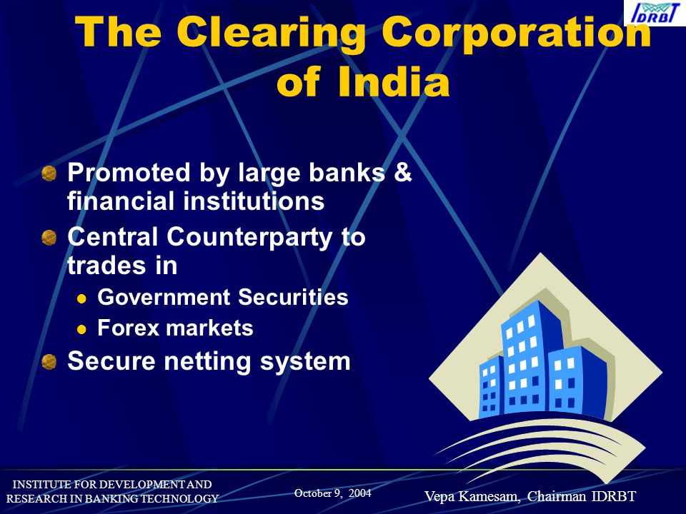The Clearing Corporation of India