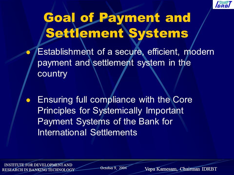 Goal of Payment and Settlement Systems