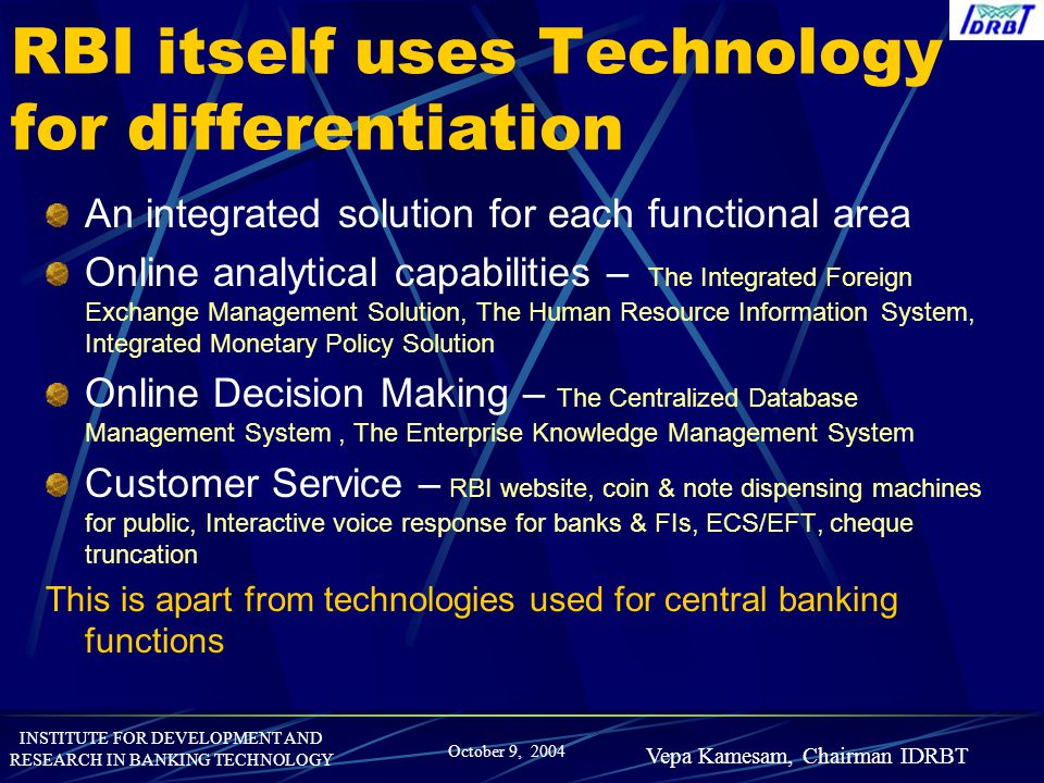 RBI itself uses Technology for differentiation