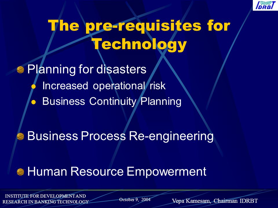 The pre-requisites for Technology
