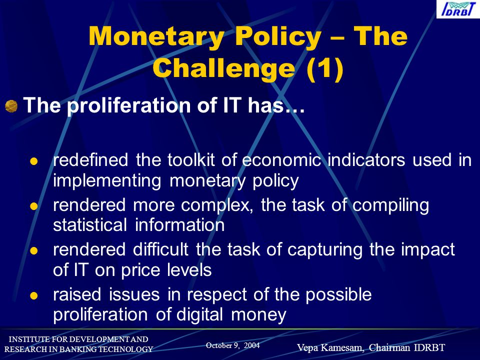Monetary Policy – The Challenge (1)