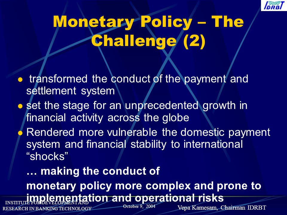 Monetary Policy – The Challenge (2)