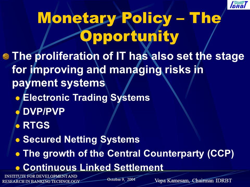 Monetary Policy – The Opportunity
