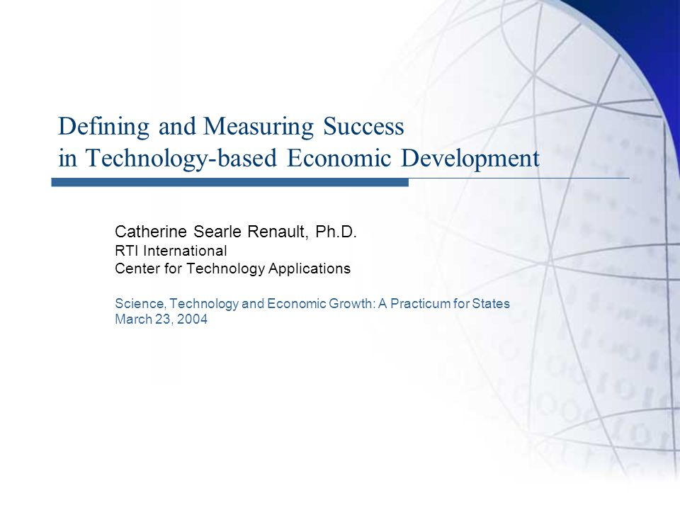 Defining and Measuring Success in Technology-based Economic Development