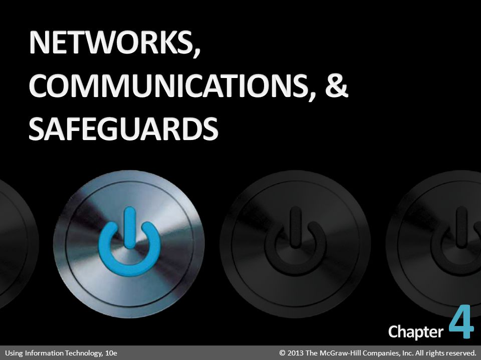 NETWORKS, COMMUNICATIONS, & SAFEGUARDS