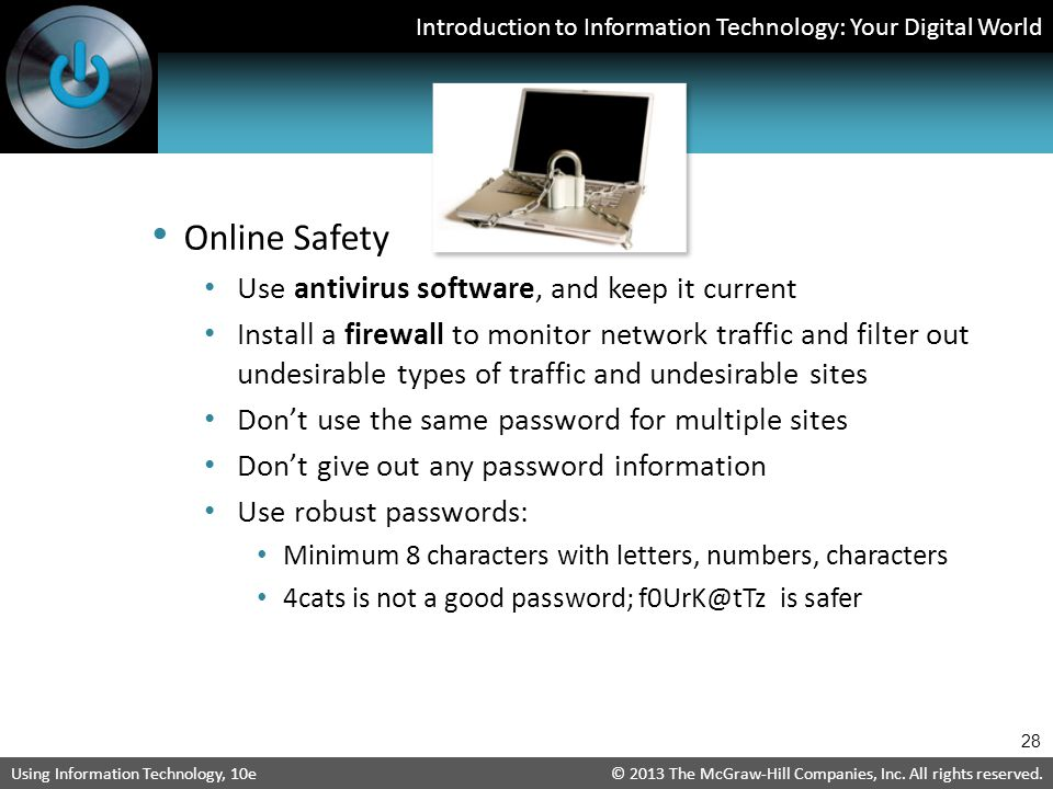 Online Safety Use antivirus software, and keep it current