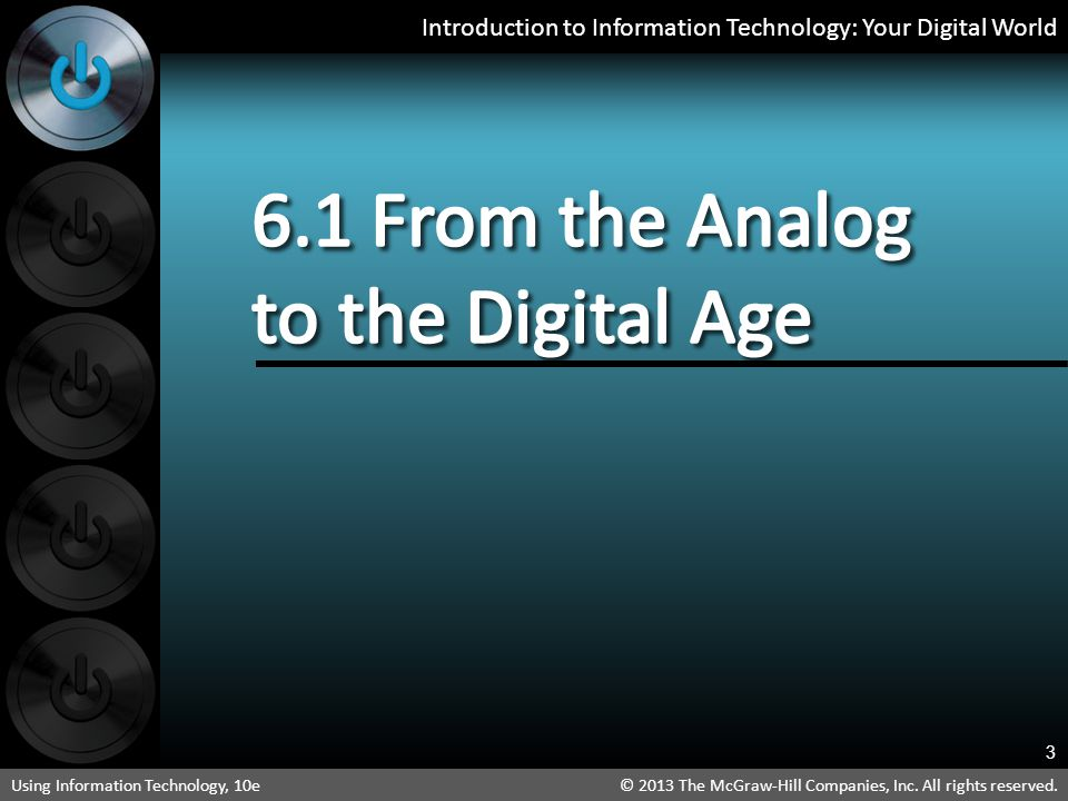 6.1 From the Analog to the Digital Age