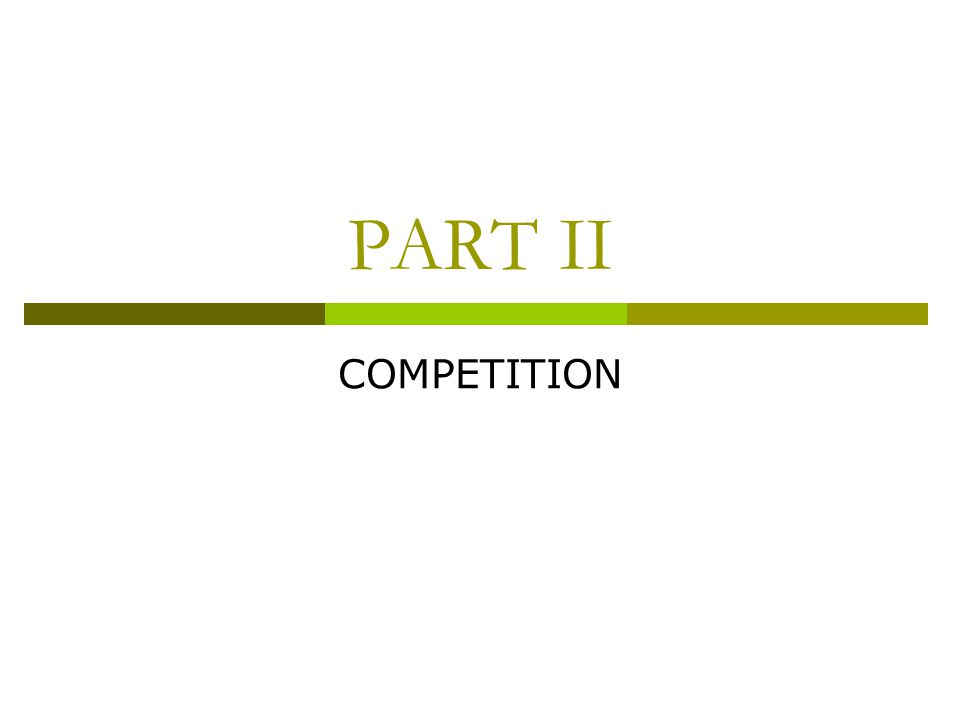 PART II COMPETITION