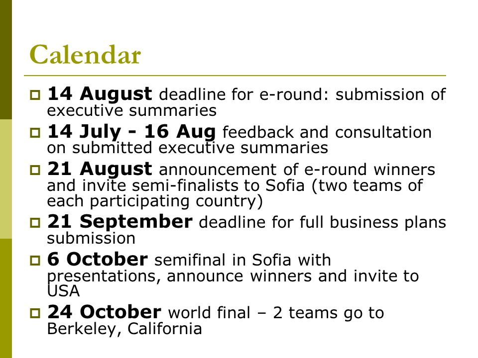 Calendar 14 August deadline for e-round: submission of executive summaries.