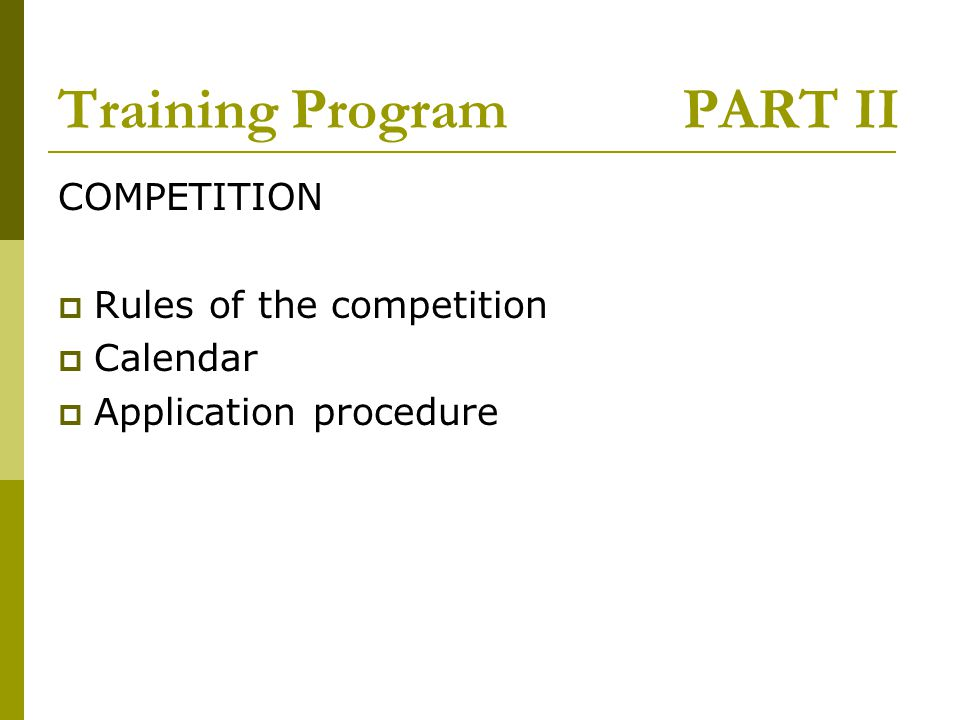 Training Program PART II