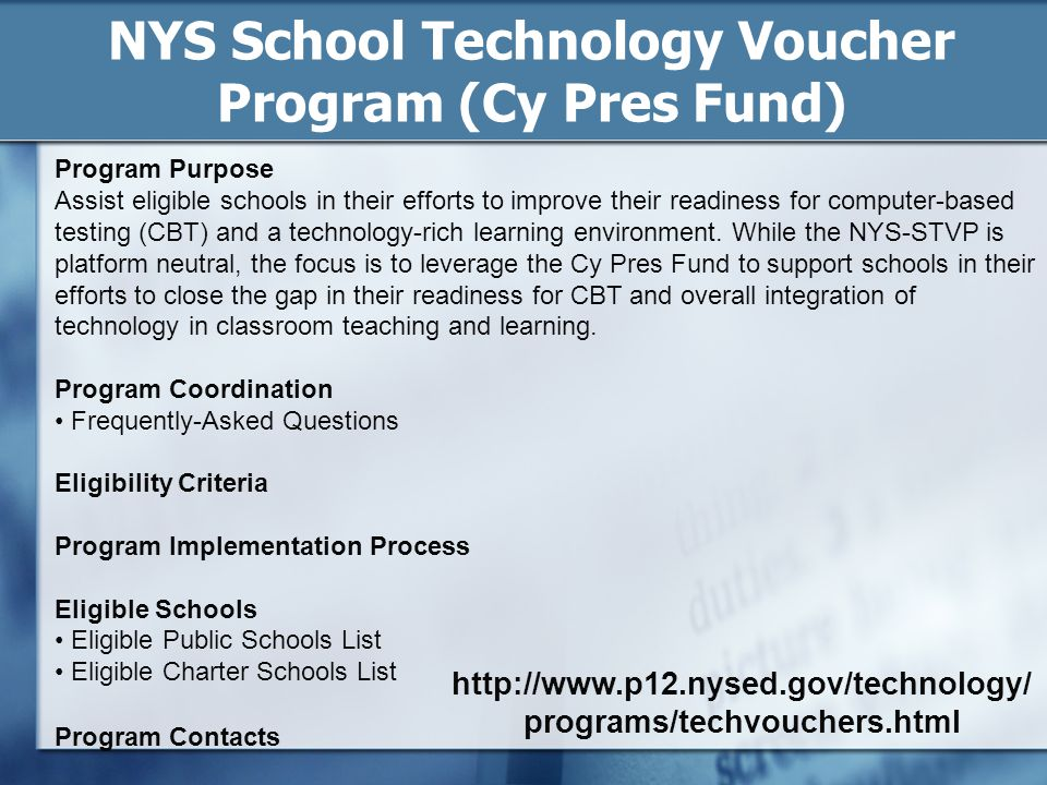 NYS School Technology Voucher Program (Cy Pres Fund)