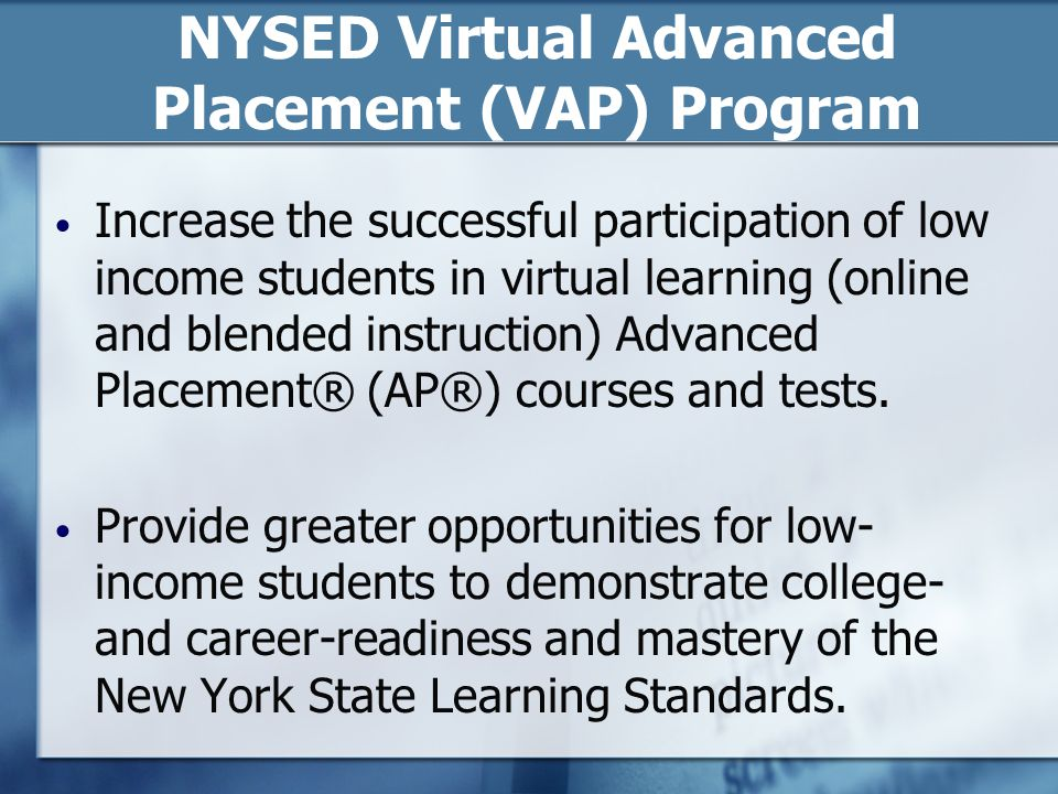 NYSED Virtual Advanced Placement (VAP) Program