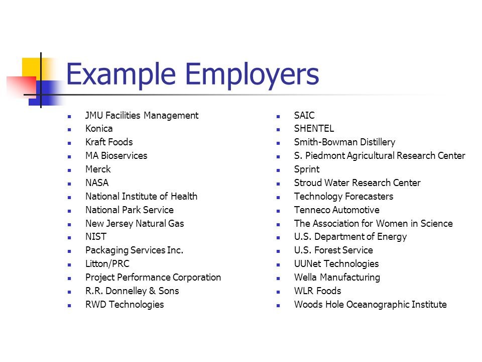 Example Employers JMU Facilities Management Konica Kraft Foods