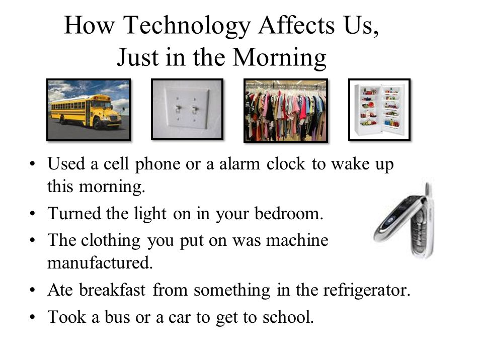How Technology Affects Us, Just in the Morning
