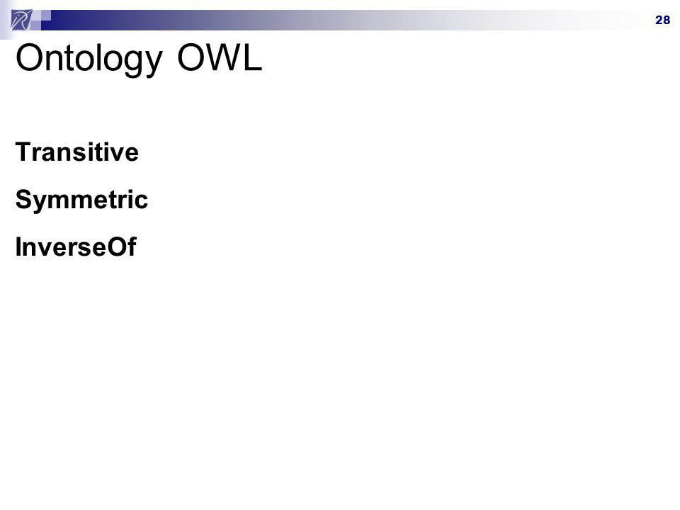 Ontology OWL Transitive Symmetric InverseOf