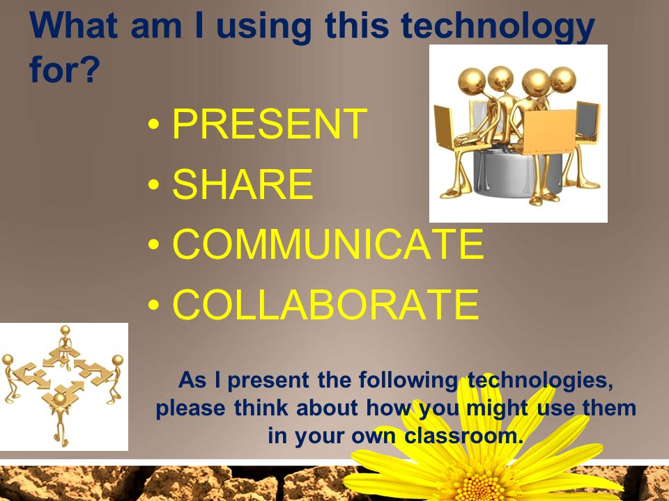 What am I using this technology for
