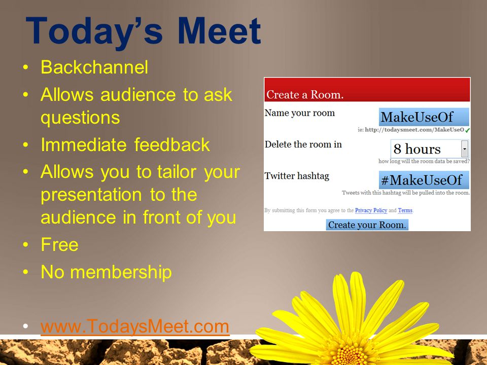 Today's Meet Backchannel Allows audience to ask questions