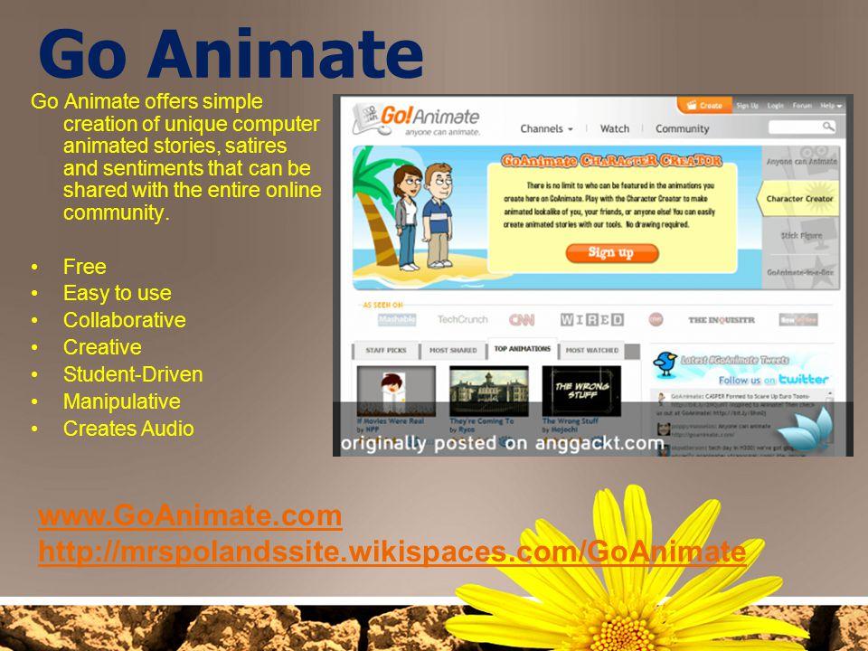 Go Animate www.GoAnimate.com