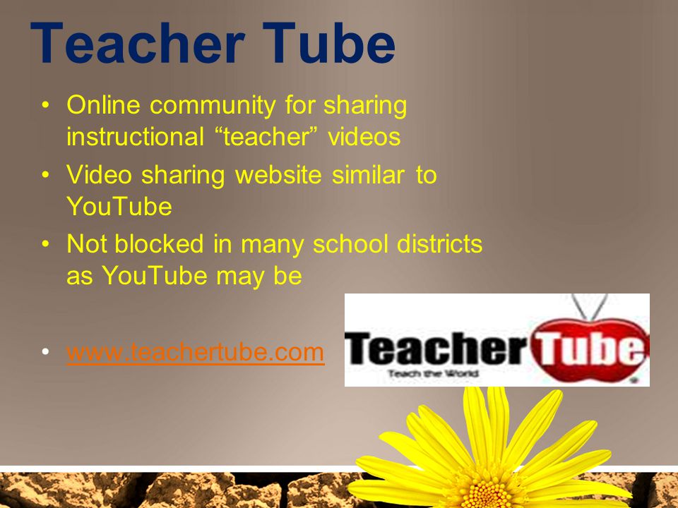 Teacher Tube Online community for sharing instructional teacher videos. Video sharing website similar to YouTube.