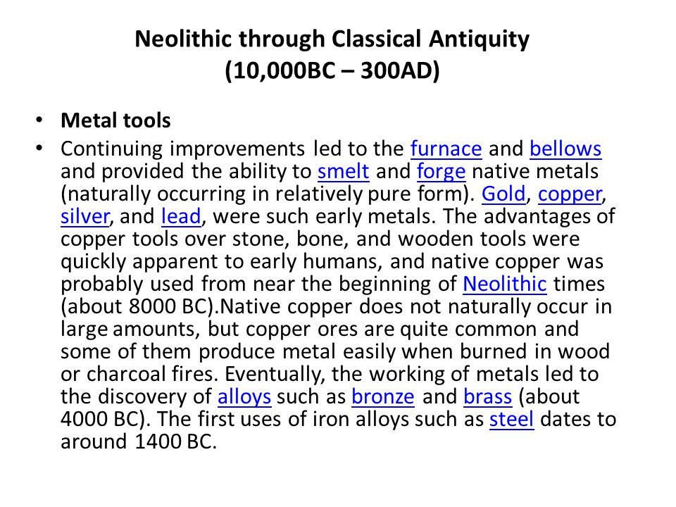 Neolithic through Classical Antiquity (10,000BC – 300AD)