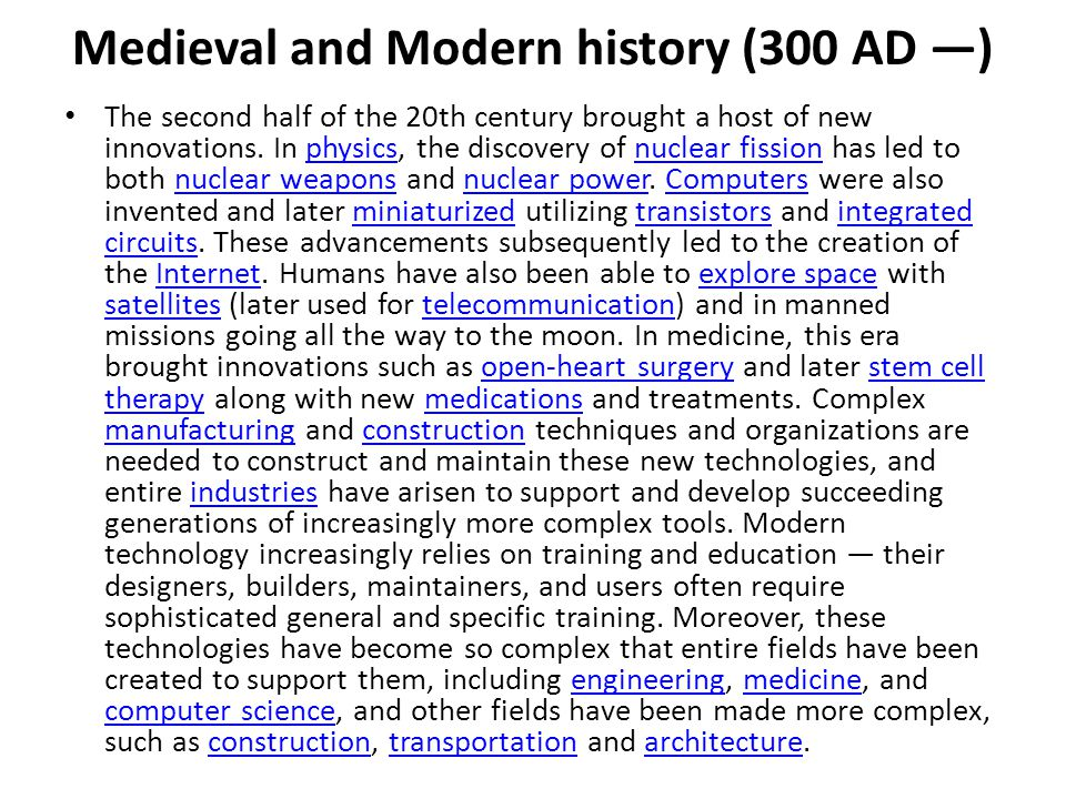 Medieval and Modern history (300 AD —)