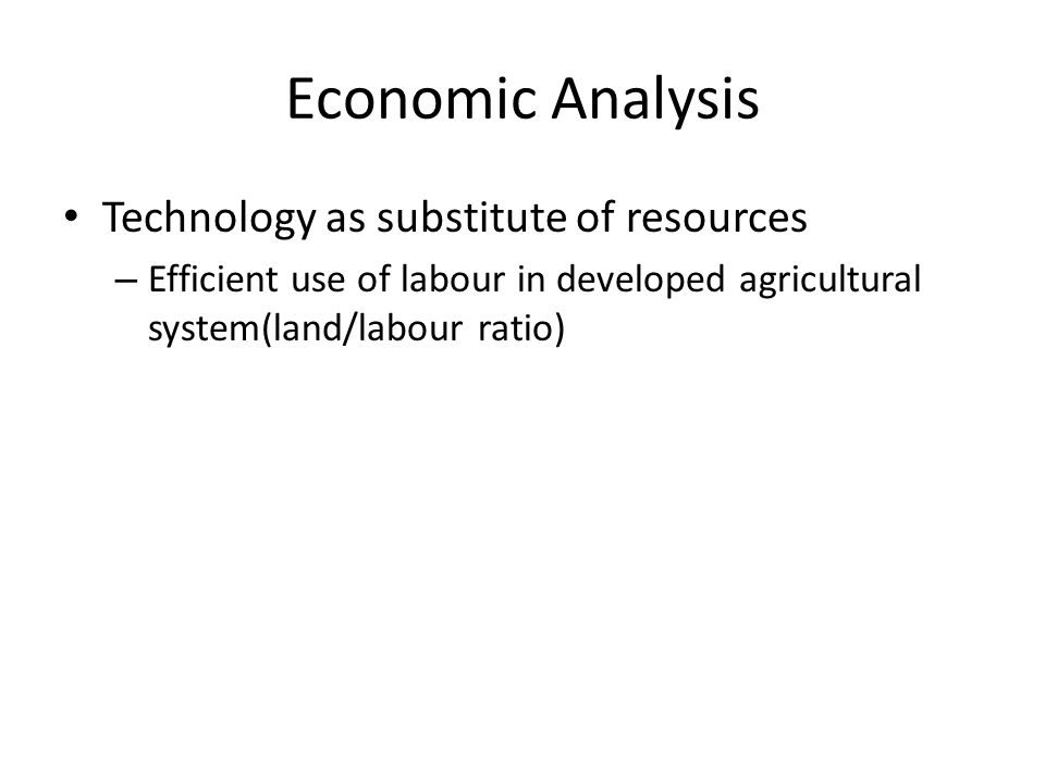 Economic Analysis Technology as substitute of resources