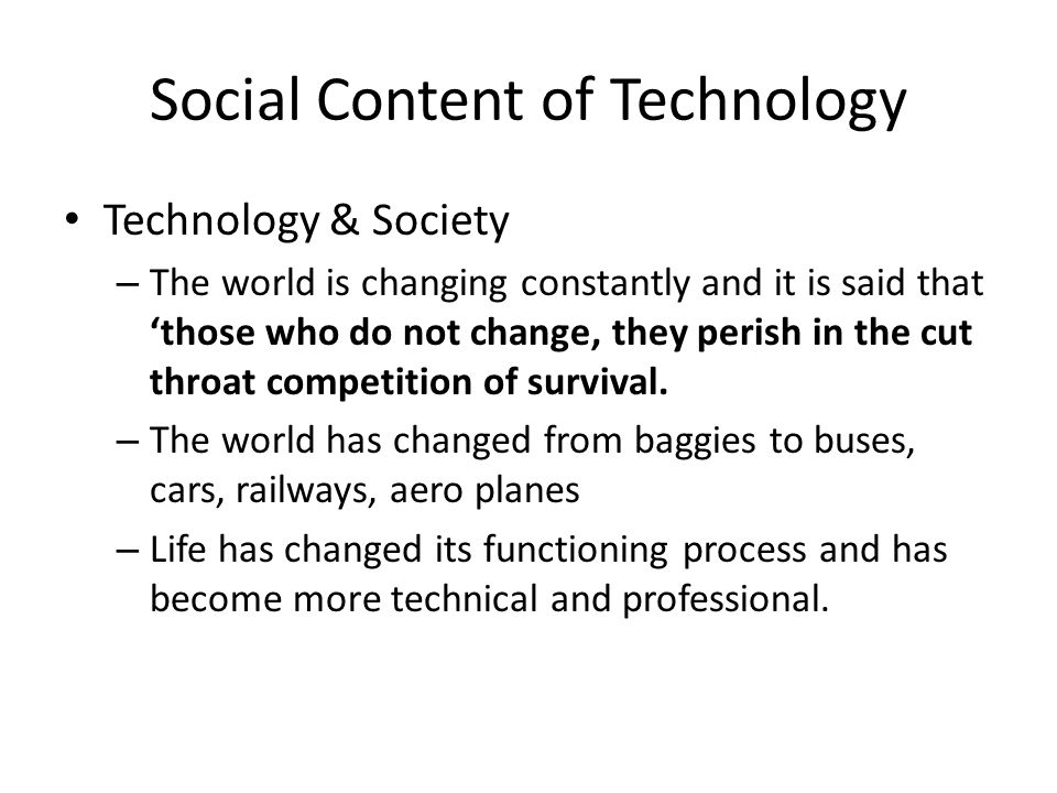 Social Content of Technology