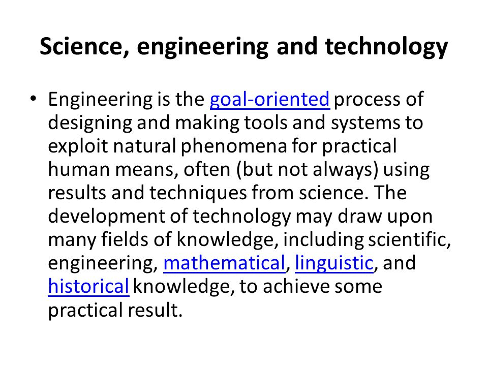 Science, engineering and technology