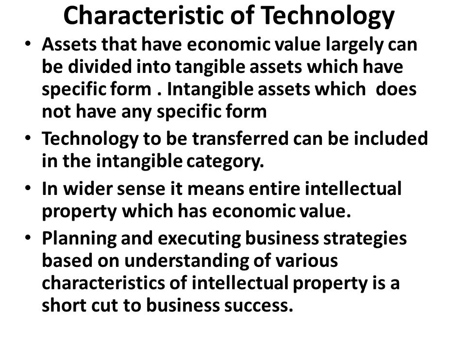 Characteristic of Technology