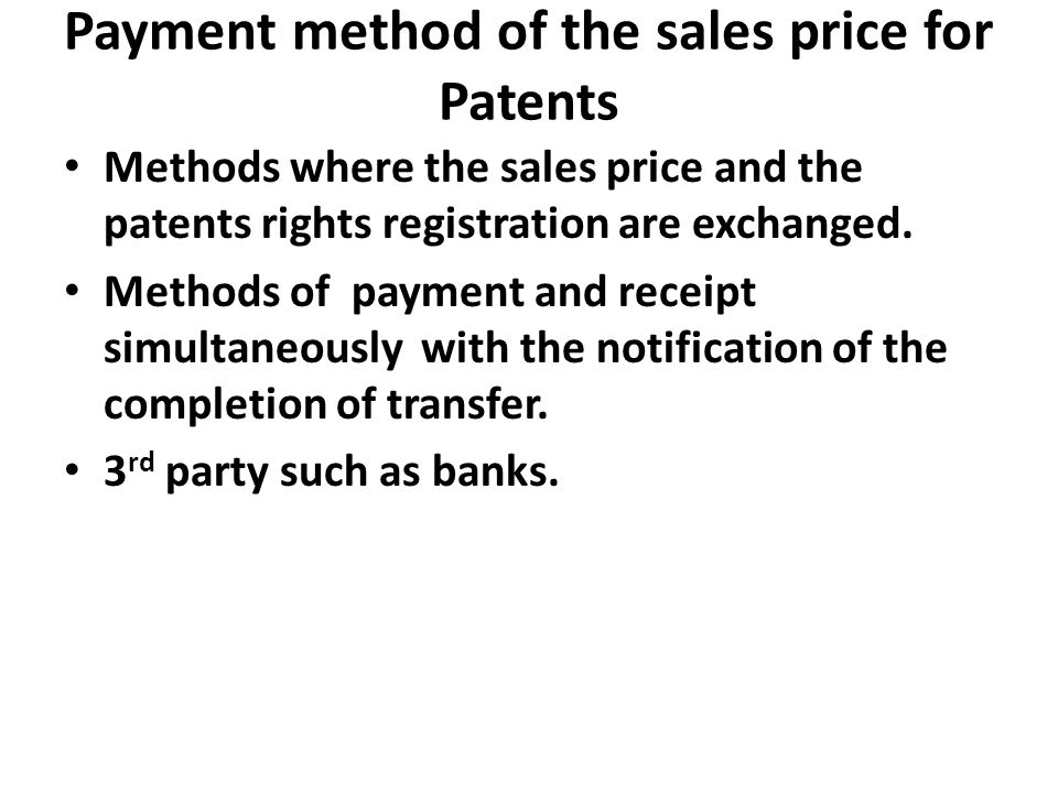 Payment method of the sales price for Patents