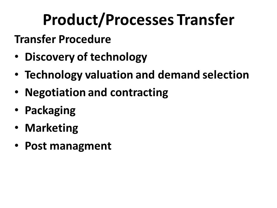 Product/Processes Transfer