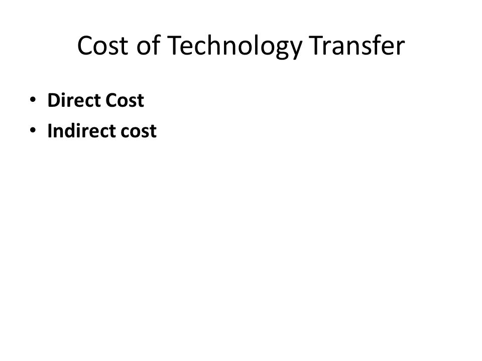 Cost of Technology Transfer
