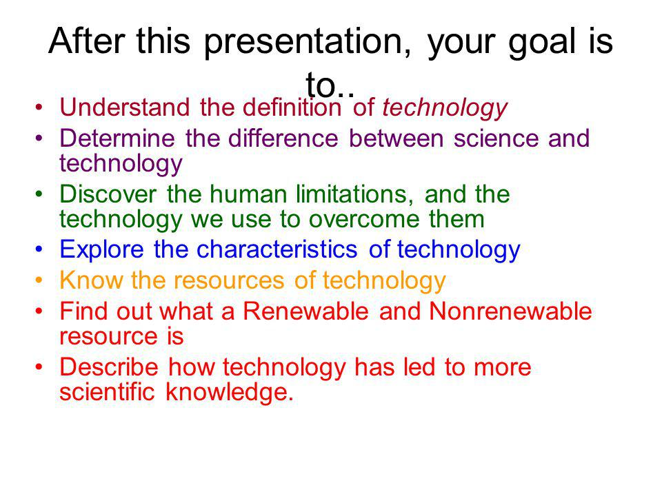 After this presentation, your goal is to..