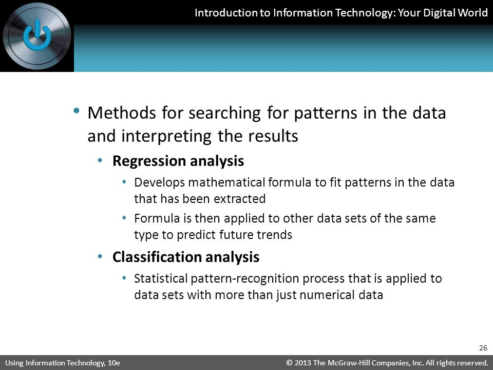 Methods for searching for patterns in the data and interpreting the results