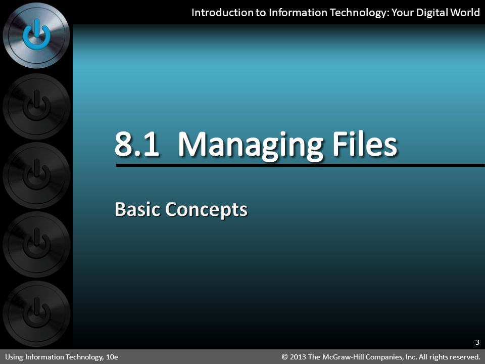 8.1 Managing Files Basic Concepts