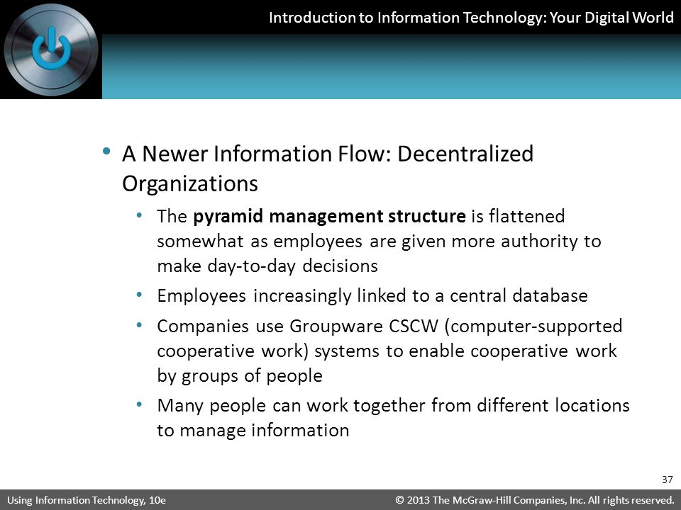 A Newer Information Flow: Decentralized Organizations