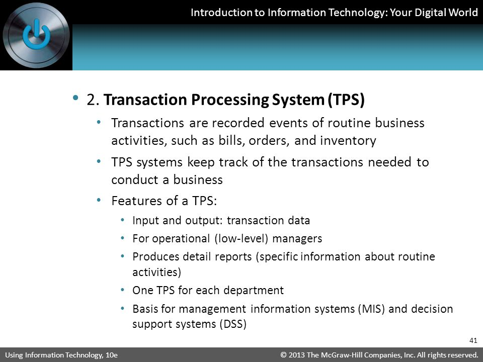 2. Transaction Processing System (TPS)