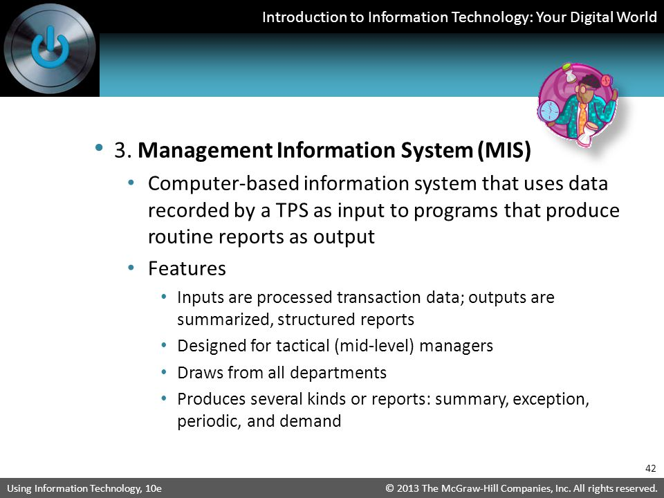 3. Management Information System (MIS)