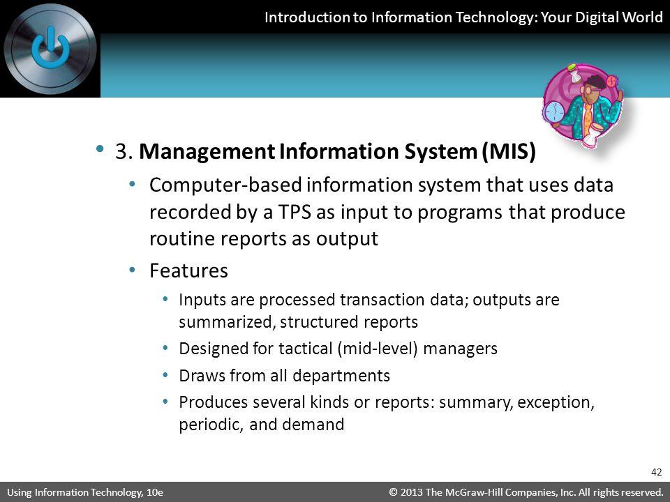 3. Management Information System (MIS)