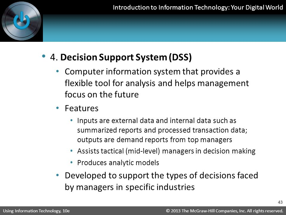 4. Decision Support System (DSS)
