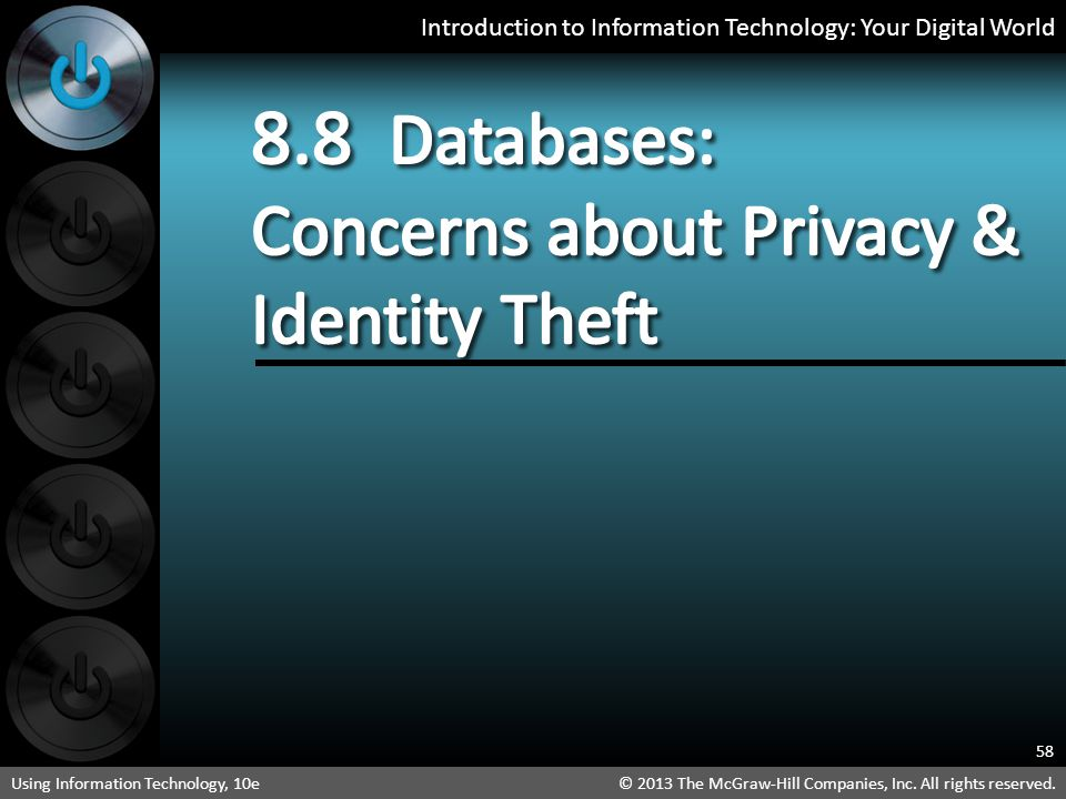 8.8 Databases: Concerns about Privacy & Identity Theft