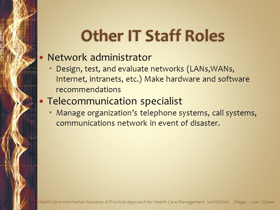 Other IT Staff Roles Network administrator