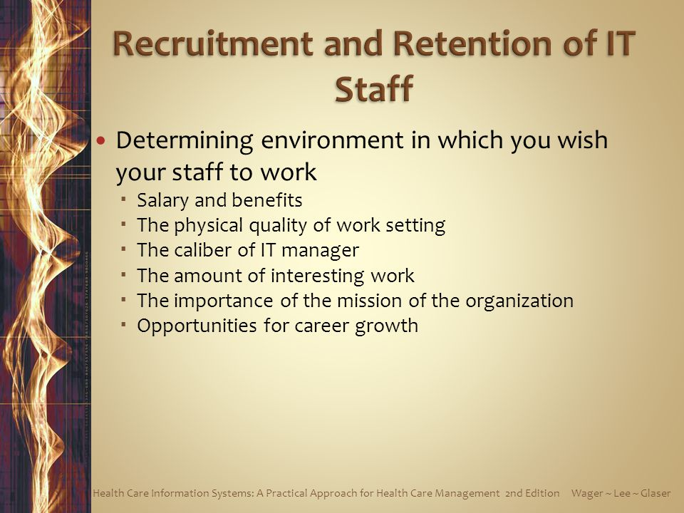 Recruitment and Retention of IT Staff