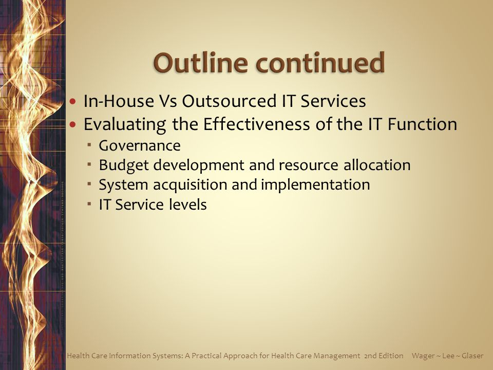 Outline continued In-House Vs Outsourced IT Services