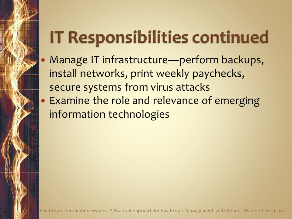 IT Responsibilities continued