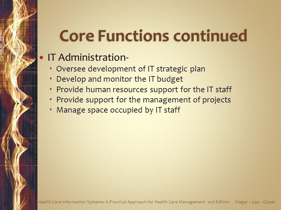 Core Functions continued