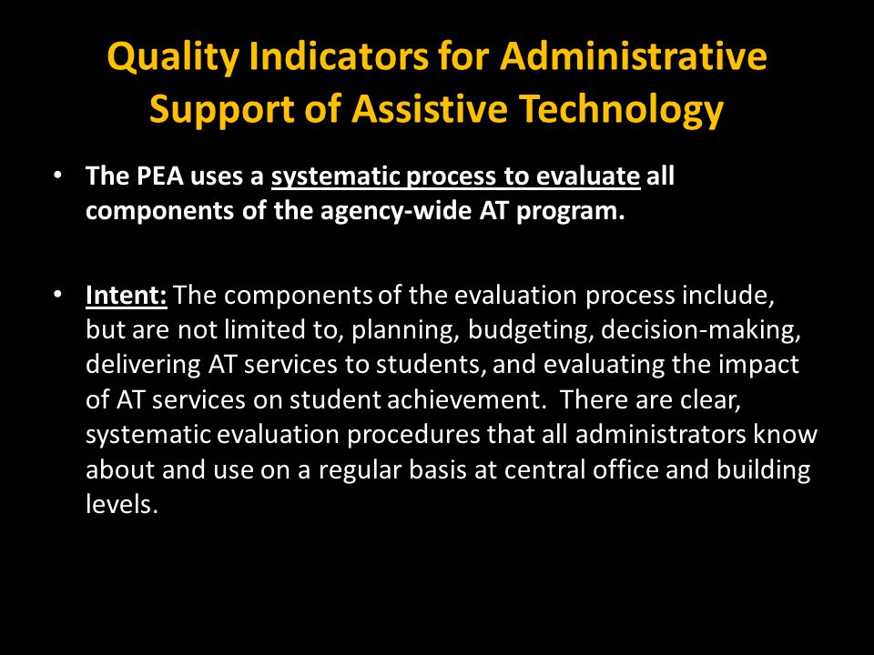 Quality Indicators for Administrative Support of Assistive Technology