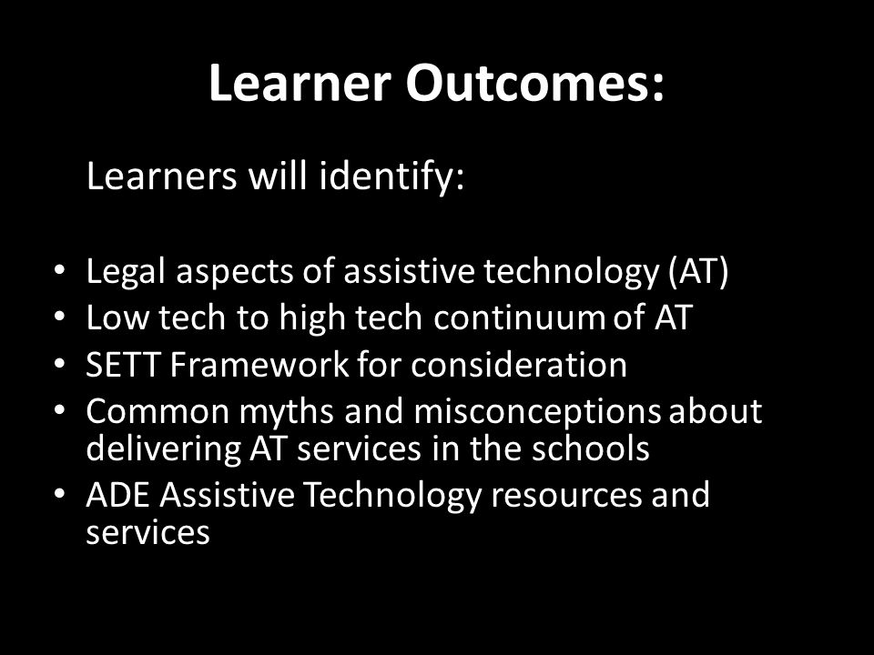 Learner Outcomes: Learners will identify: